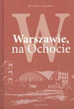 W Warszawie, na Ochocie